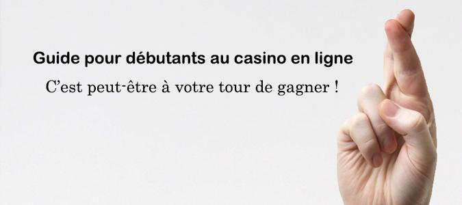Guide pour débutants au casino en ligne